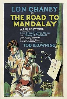 TOD BROWNING Road To Mandalay