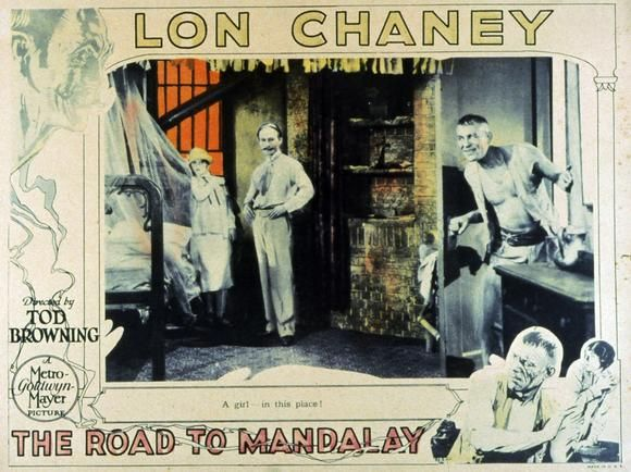 TOD BROWNING The Road to Mandalay
