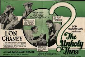Tod Browning The Unholy Three Poster