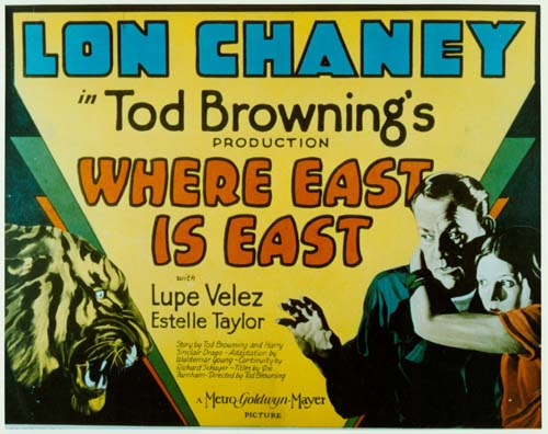 Tod Browning Where East is East poster