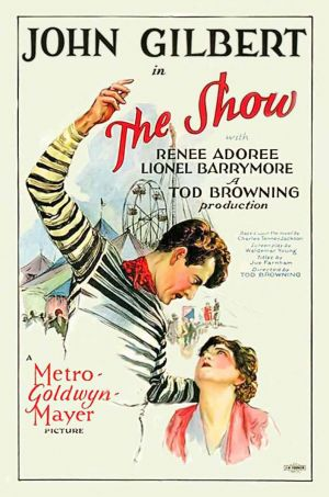 Tod Browning The Show John Gilbert