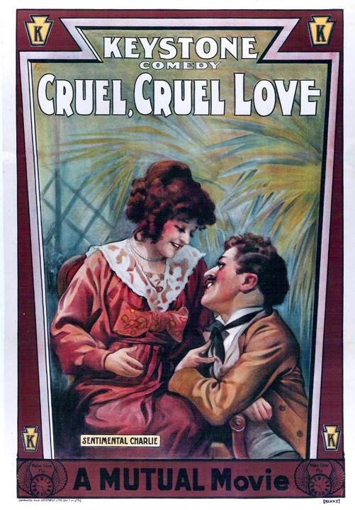 Charlie Chaplin Cruel, Cruel Love