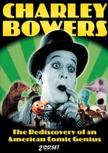 Charley Bowers The Rediscovery of an American Comic Genius