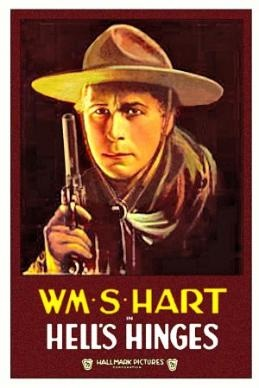 Hell's Hinges (1916) theatrical poster. William S. Hart