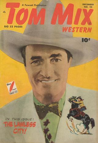 Tom Mix comics %22The Lawless City!%22
