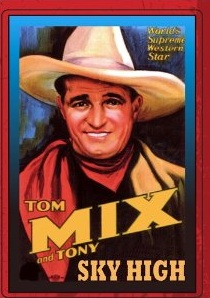 TOM MIX SKY HIGH 1922