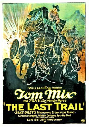 TOM MIX THE LAST TRAIL POSTER 1927