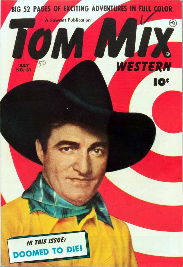 Tom Mix Western Comics %22Doomed To Die%22
