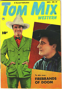 Tom Mix Western comics %22Firebrands Of Doom%22