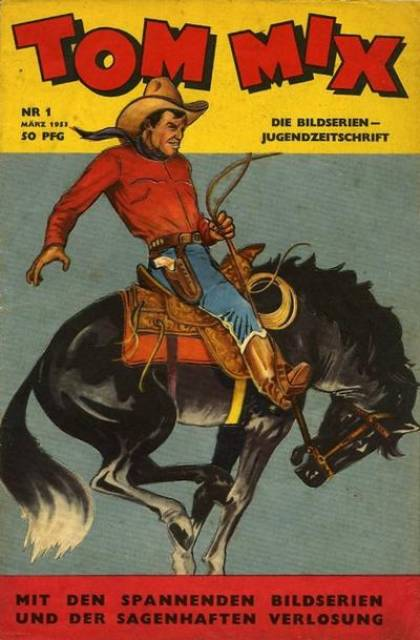 Tom Mix Western Comics#1