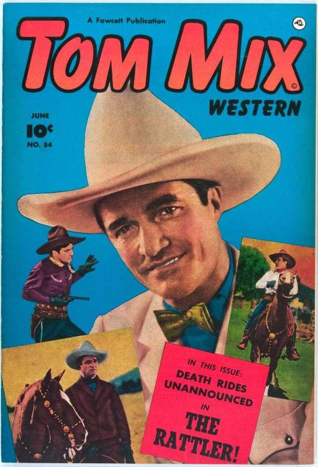 Tom Mix Western comics.