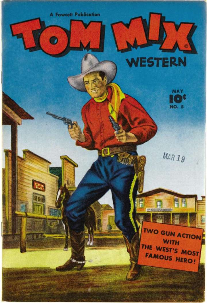 Tom Mix Western Comics.