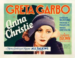 Garbo talks Anna Christie