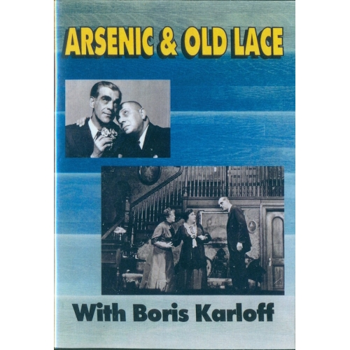 Arsenic and Old Lace Boris Karloff