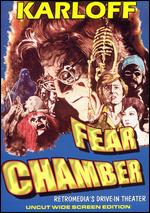 FEAR CHAMBER (poster) Boris Karloff