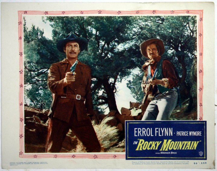 Rocky Mountain (1950) Errol Flynn. lobby card