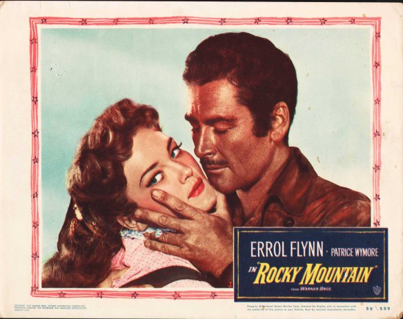 Rocky Mountain (1950) Errol Flynn, Patrice Wymore. lobby card