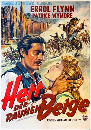 Rocky Mountain (1950) Errol Flynn, Patrice Wymore. poster