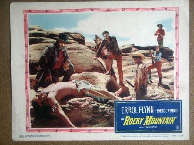 Rocky Mountain. Errol Flynn. 1950 lobby card