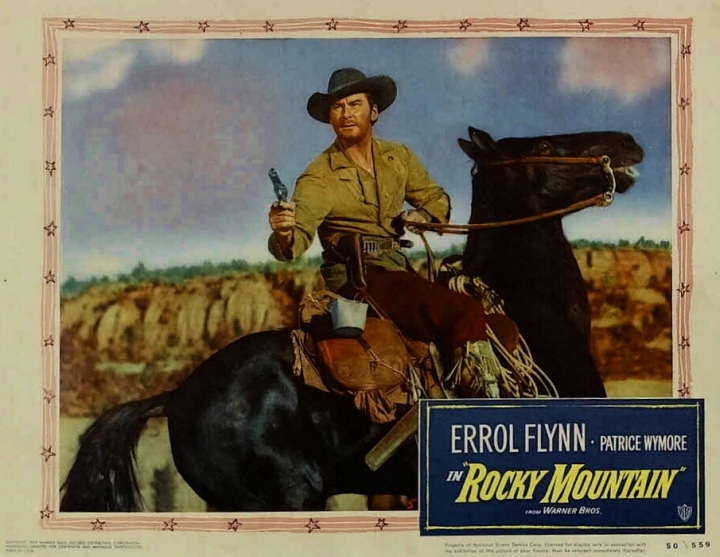 Rocky Mountain. Errol Flynn. lobby card