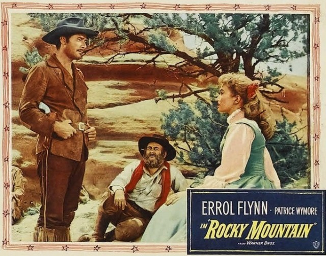 Rocky Mountain. Errol Flynn , Patrice Wymore. 1950 lobby card