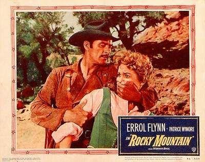 Rocky Mountain. Errol Flynn. Patrice Wymore. lobby card