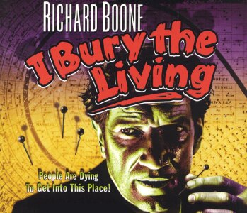 I BURY THE LIVING Richard Boone