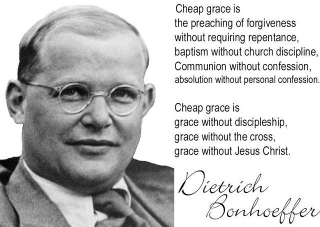 Dietrich Bonhoeffer Cheap Grace