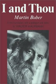 Martin Buber I and Thou