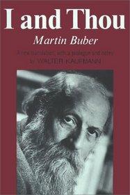 Martin Buber I and Thou