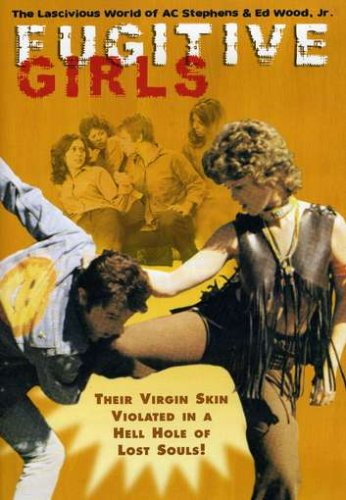 FUGITIVE GIRLS (ED WOOD)