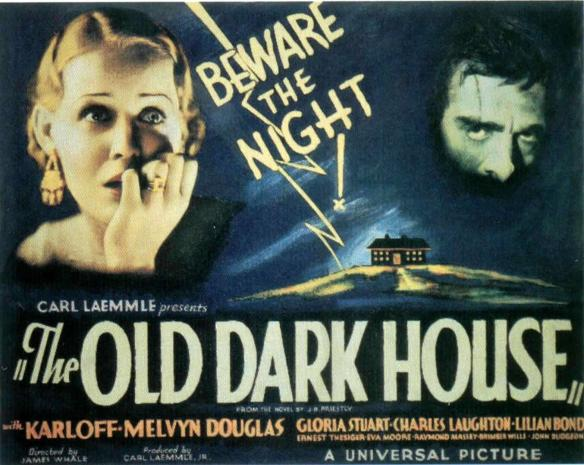 THE OLD DARK HOUSE (JAMES WHALE) GLORIA STUART BORIS KARLOFF