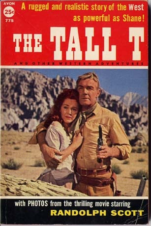 The Tall T (1957)  Randolph Scott