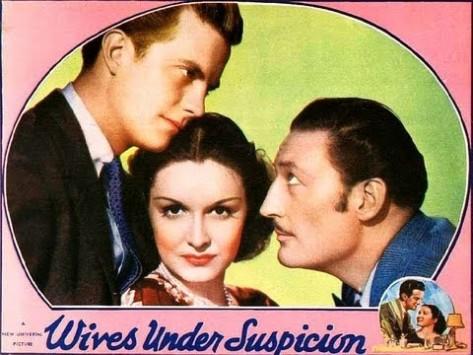 Wives Under Suspicion (1938 dir. James Whale)