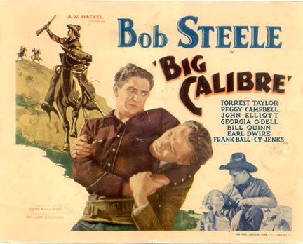 BIG CALIBRE (1935) BOB STEELE. Lobby card