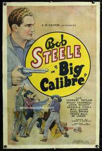 BIG CALIBRE (1935) BOB STEELE. one sheet