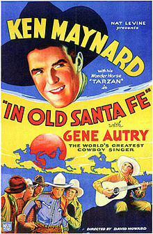 IN OLD SANTA FE. KEN MAYNARD, GENE AUTRY