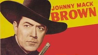 JOHNNY MACK BROWN