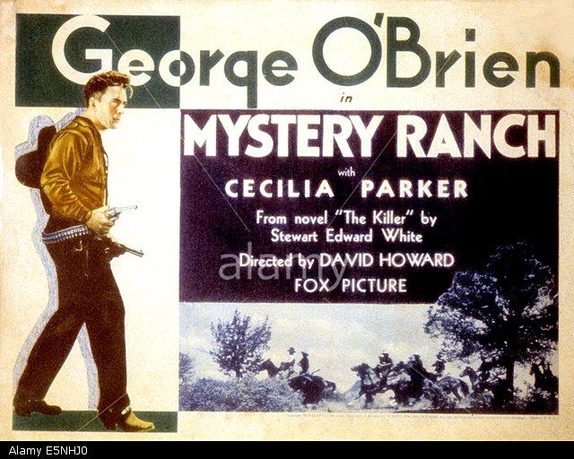 E5NHJ0 MYSTERY RANCH, George O'Brien, 1932