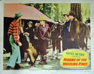 RIDERS OF THE WHISTLING PINES (1949) GENE AUTRY LOBBY CARD