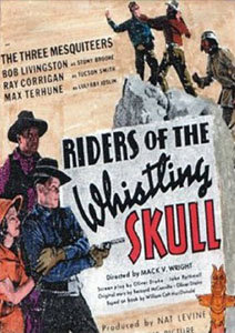 RIDERS OF THE WHISTLING SKULL (1937) poster