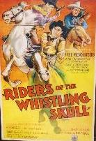 RIDERS OF THE WHISTLING SKULL (1937) The Three Mesquiteers. poster