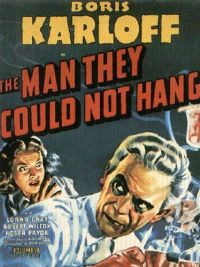 The Man They Could Not Hang poster. (Boris Karloff)