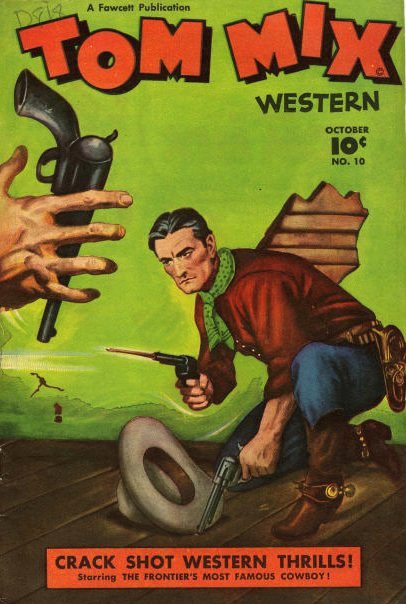 Tom Mix comics %22crackshot western thrills!%22