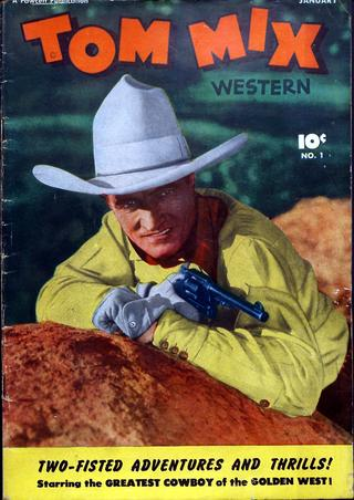 Tom Mix comics %22two-fisted adventrues and thrills!%22
