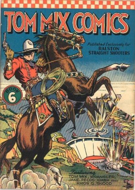 Tom Mix comics.