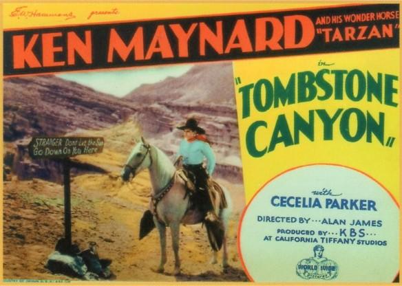 TOMBSTONE CANYON (1932) lobby card. Ken Maynard & Tarzan