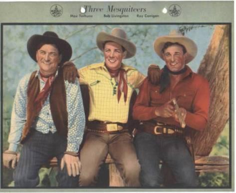 %22The Three Mesquiteers%22 Bob Livingston, Max Turhune & Ray %22Crash%22 Corrigan.