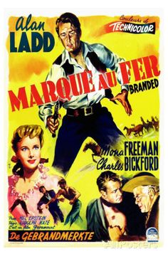 Branded (1950) Alan Ladd. Theatrical poster