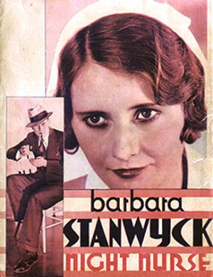 NIGHT NURSE (1931) Barbara Stanwyck
